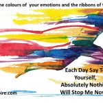 Break Through The Colours Of Your Emotions